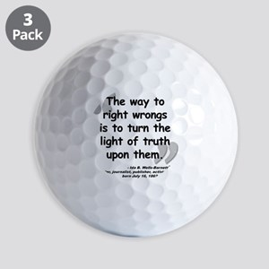 Wells Truth Quote Golf Balls