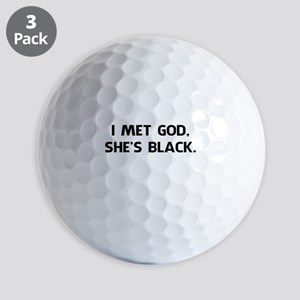I Met God and She's Black Golf Balls