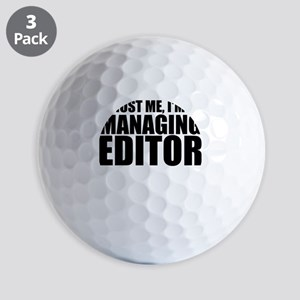 Trust Me, I'm A Managing Editor Golf Ball