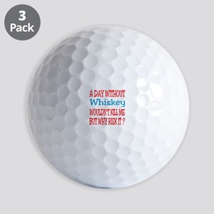 A day without Whiskey Golf Balls
