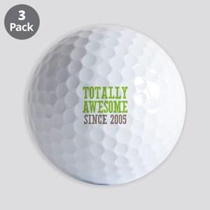 Totally Awesome Since 2005 Golf Balls