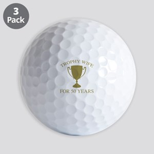 Trophy Wife For 50 Years Golf Balls
