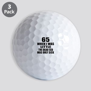 65 When I Was Little Birthday Golf Balls