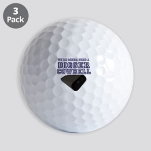 WE GONNA NEED a Bigger Cowbell Blue Golf Balls