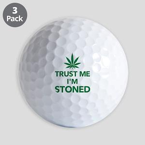 Trust me I'm stoned marijuana Golf Balls