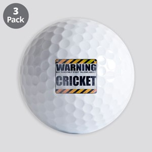 Warning: Cricket Golf Balls