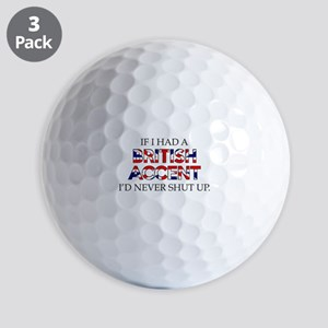 If I Had A British Accent Golf Balls