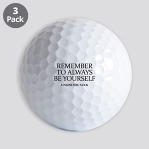 Remember To Always Be Yourself Golf Balls