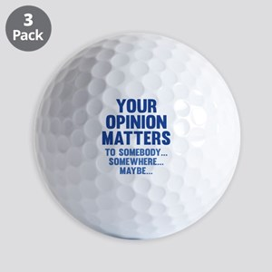 Your Opinion Matters Golf Balls