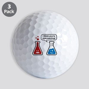 I Think You're Overreacting! Golf Balls