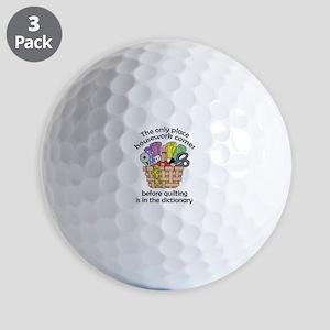 QUILTING BEFORE HOUSEWORK Golf Ball