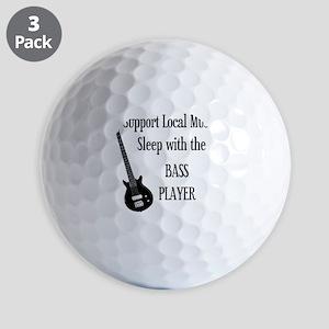 sleep with the bass player 1 Golf Balls
