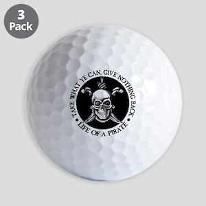 (Pirate) Take What Ye Can Golf Ball