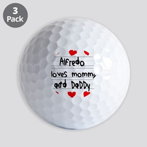 Alfredo Loves Mommy and Daddy Golf Balls