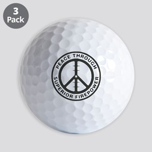 Peace through Superior Firepower Golf Balls