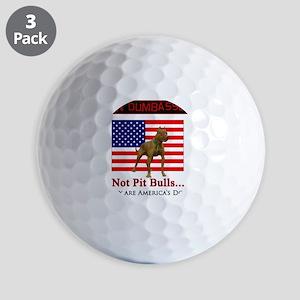 Ban Dumbasses... NOT Pit Bulls! Golf Balls