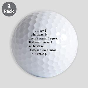 I understand Golf Balls
