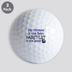 Best Hairstylist In The World (Mommy) Golf Balls