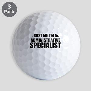 Trust Me, I'm An Administrative Specialist Golf Ba