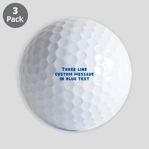 Three Line Blue Custom Message Golf Ball