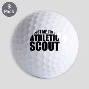Trust Me, I'm An Athletic Scout Golf Ball