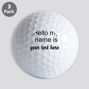 HELLO MY NAME IS ------- Golf Ball