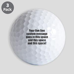 Super Mega Five Line Custom Message Golf Ball