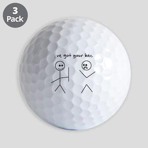 I've Got You Back Golf Ball