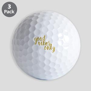 good vibes only Golf Balls