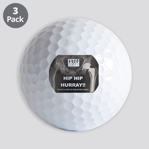 Hip Hip Hurray on your Hip Replacement Golf Balls