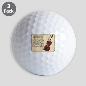 Just Keep Fiddlin Around Golf Ball