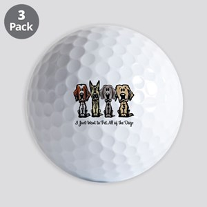 I Just Want to Pet All of the Dogs Golf Ball