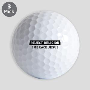 Reject Religion / Embrace Jesus Golf Ball