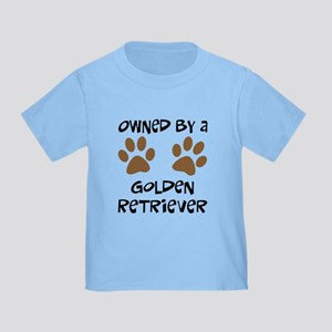 Owned By A Golden... Toddler T-Shirt