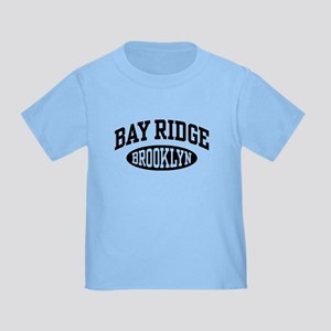 Bay Ridge Brooklyn Toddler T-Shirt