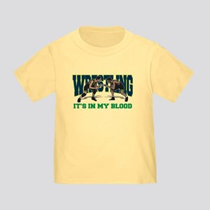 Wrestling It's In My Blood Toddler T-Shirt
