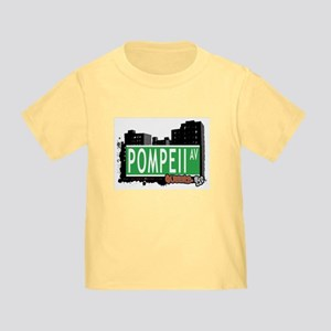 POMPEII AVENUE, QUEENS, NYC Toddler T-Shirt