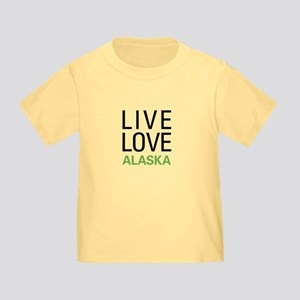 Live Love Alaska Toddler T-Shirt