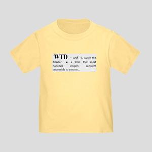 Watch the Director Toddler T-Shirt