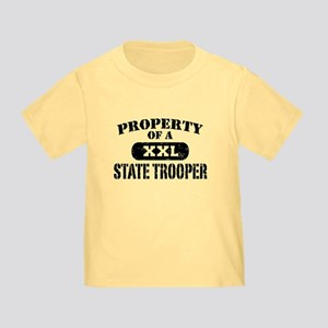 Property of a State Trooper Toddler T-Shirt