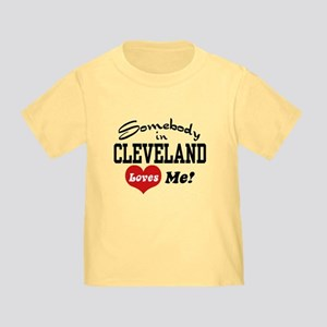 Somebody in Cleveland Loves Me Toddler T-Shirt