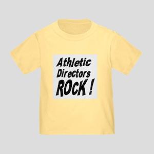 Athletic Directors Rock ! Toddler T-Shirt