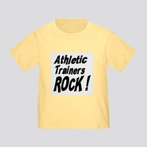 Athletic Trainers Rock ! Toddler T-Shirt