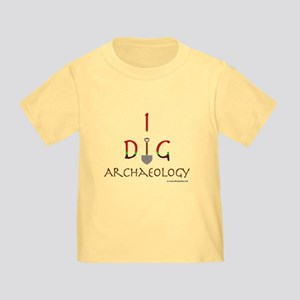 I Dig Archaeology Toddler T-Shirt