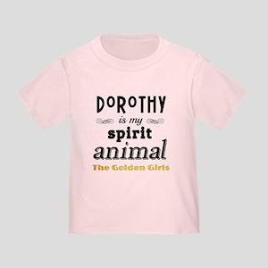 Dorothy is My Spirit Animal GG Toddler T-Shirt