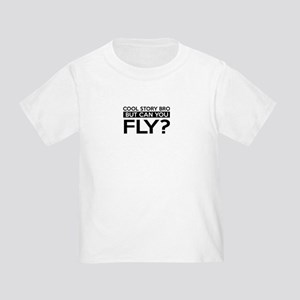 Fly job gifts Toddler T-Shirt