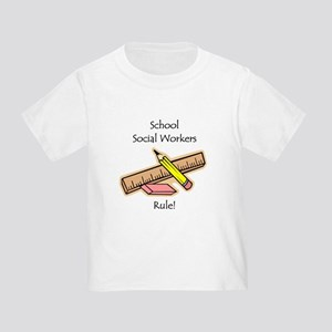 Social Workers Rule Toddler T-Shirt