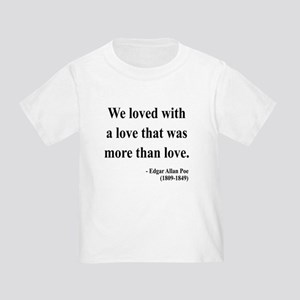Edgar Allan Poe 9 Toddler T-Shirt
