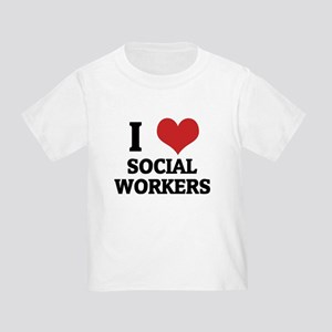 I Love Social Workers Toddler T-Shirt