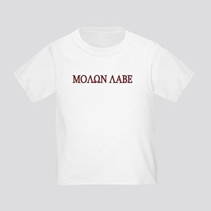 Molon Labe Toddler T-Shirt